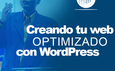 Creando un sitio web Optimizado con WordPress